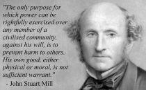 «Ο μόνος σκοπός της άσκησης της εξουσίας επάνω στο μέλος μιας κοινότητας ενάντια στις επιθυμίες του είναι για την ζημιά των άλλων, το δικό του το όφελος είτε ηθικό είτε υλικό δεν επαρκεί»