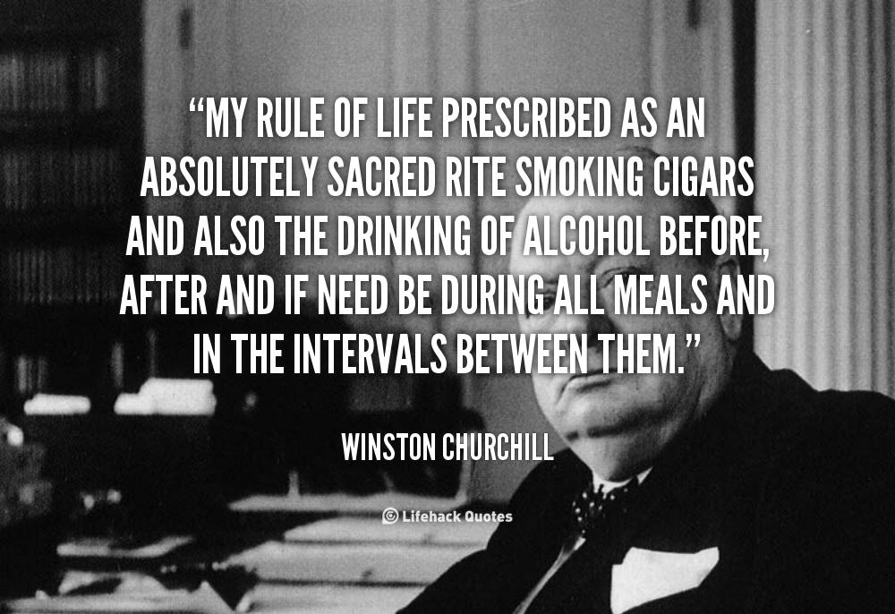 Ο απόλυτα τελετουργικός μου κανόνας ζώντας καπνίζοντας πούρα πίνοντας το οινόπνευμα πριν ή μετά από κάθε γεύμα στην διάρκεια στην ανάγκη αναμεταξύ τους .