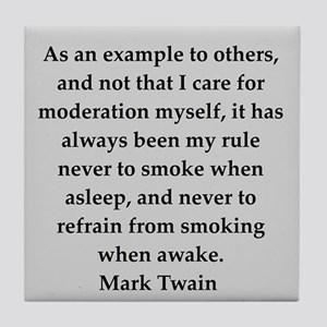 «Από το παράδειγμα για τους άλλους και όχι ενδιαφέρον για μέτρο υπήρξε πάντοτε κανόνας να μην καπνίζω με τον ύπνο και ποτέ να μην παραλείψω να καπνίζω ξύπνιος»