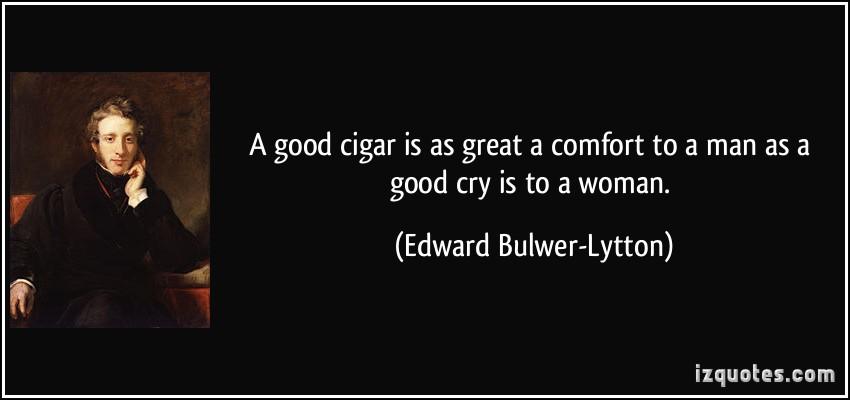 «Ένα καλό πούρο συνιστά παρηγοριά για τον άνδρα όσο το κλάμα για την γυναίκα»